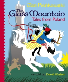 The Glass Mountain: Tales from Poland, Hardback Book