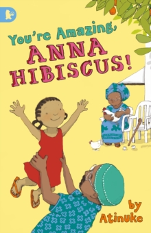 You're Amazing, Anna Hibiscus!, Paperback Book