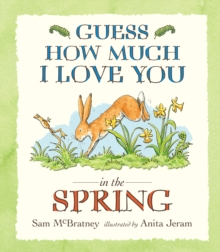Guess How Much I Love You in the Spring, Paperback Book