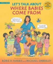 Let's Talk About Where Babies Come From : A Book about Eggs, Sperm, Birth, Babies, and Families, Paperback Book