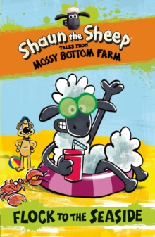 Shaun the Sheep: Flock to the Seaside, Paperback Book