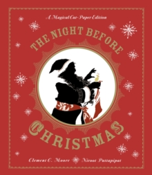 The Night Before Christmas : A Magical Pop-up Edition, Hardback Book