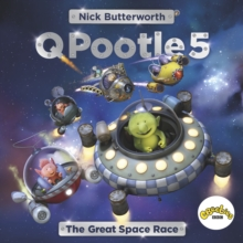 Q Pootle 5: The Great Space Race, Paperback Book