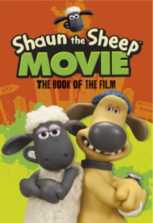Shaun the Sheep Movie - The Book of the Film, Paperback Book