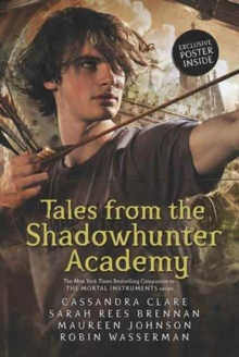 Tales from the Shadowhunter Academy, Paperback Book