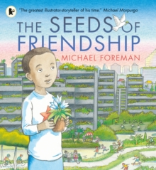 The Seeds of Friendship, Paperback Book