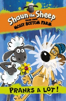 Shaun the Sheep: Pranks a Lot!, Paperback Book