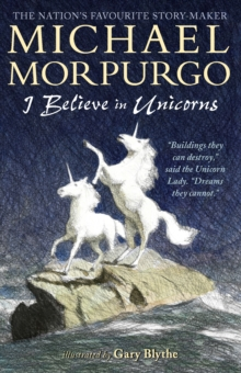 I Believe in Unicorns, Paperback Book