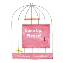 Open Up, Please! : a minibombo book, Hardback Book