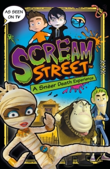 Scream Street: A Sneer Death Experience, Paperback Book