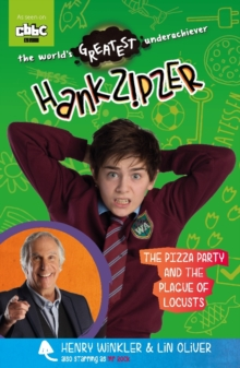 Hank Zipzer: The Pizza Party and the Plague of Locusts, Paperback Book