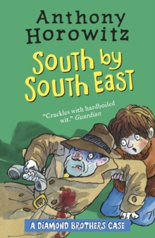 The Diamond Brothers in South by South East, Paperback Book