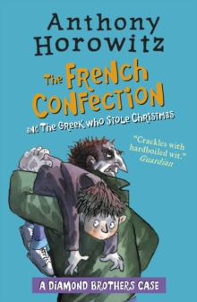 The Diamond Brothers in the French Confection & the Greek Who Stole Christmas, Paperback Book