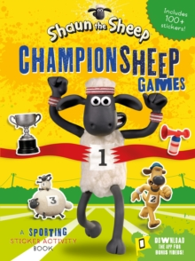 Shaun the Sheep Championsheep Games : A Sporting Sticker Activity Book, Paperback Book