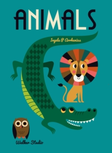 Animals : A Stylish Big Picture Book for All Ages, Hardback Book