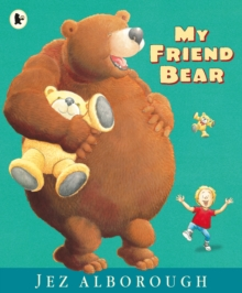 My Friend Bear, Paperback Book
