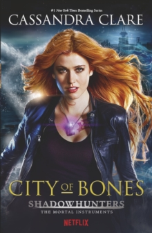 The Mortal Instruments 1: City of Bones, Paperback Book