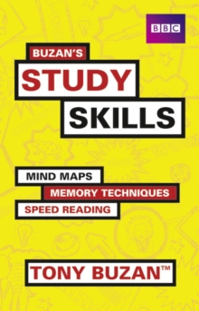Buzan's Study Skills : Mind Maps, Memory Techniques, Speed Reading and More!, Paperback Book