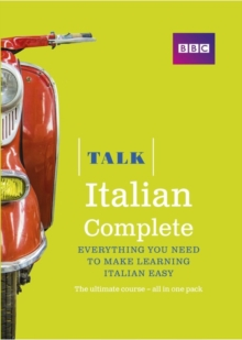 Talk Italian Complete (Book/CD Pack) : Everything You Need to Make Learning Italian Easy, Mixed media product Book