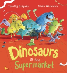 Dinosaurs in the Supermarket, Paperback Book