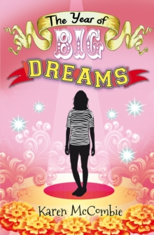 The Year of Big Dreams, Paperback Book