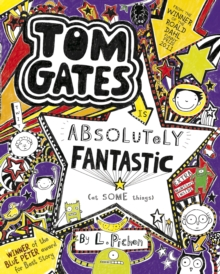 Tom Gates is Absolutely Fantastic (at some things), Paperback Book