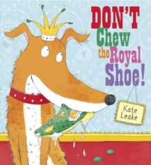 Don't Chew the Royal Shoe, Paperback Book