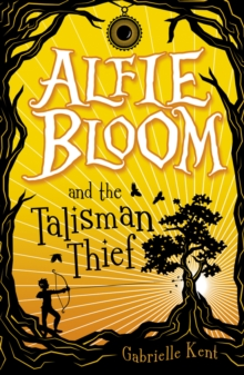 Alfie Bloom and the Talisman Thief, Paperback Book