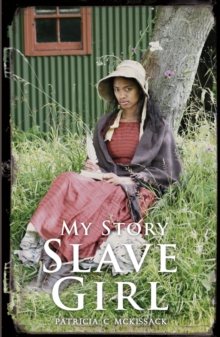 Slave Girl : The Diary of Clotee, Virginia, USA 1859, Paperback Book