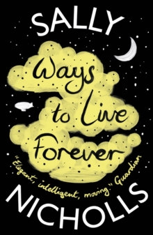 Ways to Live Forever, Paperback Book