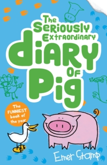 Seriously Extraordinary Diary of Pig, Paperback Book