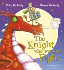 The Knight Who Wouldn't Fight, Hardback Book