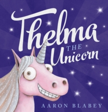 Thelma the Unicorn, Paperback Book