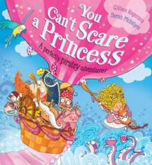 You Can't Scare a Princess!, Paperback Book