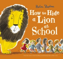 How to Hide a Lion at School, Paperback Book