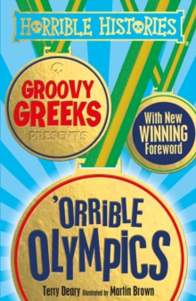 Groovy Greeks Presents 'Orrible Olympics, Paperback Book
