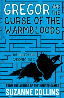 Gregor and the Curse of the Warmbloods, Paperback Book