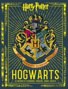 Harry Potter: Hogwarts: A Cinematic Yearbook, Hardback Book