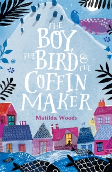 Image for The Boy, the Bird and the Coffin Maker
