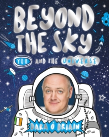 Beyond the Sky: You and the Universe, Hardback Book