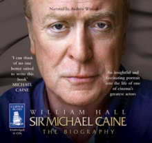 Sir Michael Caine: The Biography, CD-Audio Book