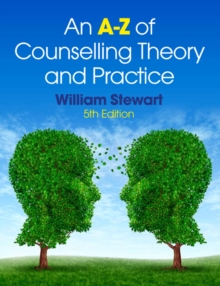 An A-Z of Counselling Theory and Practice, Paperback Book