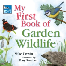 RSPB My First Book of Garden Wildlife, Hardback Book