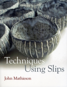 Techniques Using Slips, Paperback Book