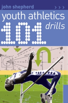 101 Youth Athletics Drills, Paperback Book