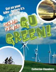 Pester Power - Go Green : Age 8-9, Average Readers, Paperback Book