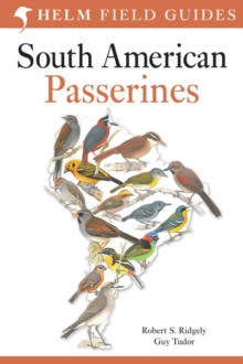 Field Guide to the Birds of South America: Passerines, Paperback Book