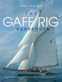 The Gaff Rig Handbook : History, Design, Techniques, Developments, Paperback Book