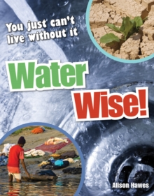 Water Wise! : Age 9-10, Average Readers, Paperback Book