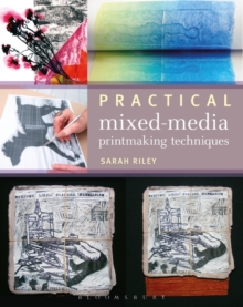 Practical Mixed-Media Printmaking Techniques, Paperback Book